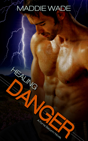 Healing Danger (Fortis Security #1)