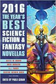 The Year's Best Science Fiction & Fantasy Novellas by Paula Guran