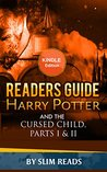 Readers Guide: Harry Potter and the Cursed Child - Parts I & II: Context and Critical Analysis