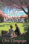 Love's Misadventure (Mason Siblings Series book #1)