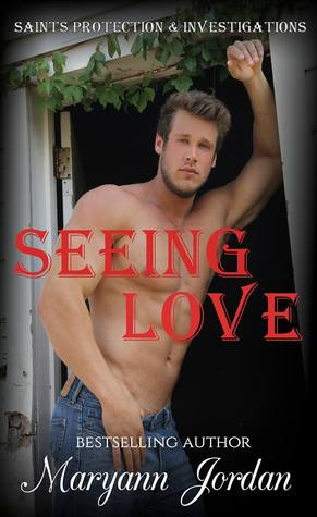 Seeing Love (Saints Protection & Investigations, #4)