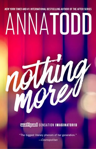 Nothing More by Anna Todd thumbnail