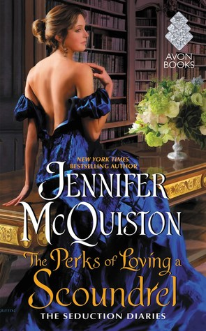 {Tour} The Perks of Loving a Scoundrel by Jennifer McQuiston (with Excerpt and Giveaway)