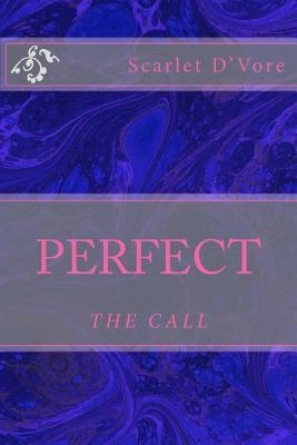 Perfect: The Call