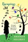 Escaping Memories (A Lucky Town Novel, #1)