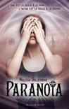 Paranoïa by Mélissa Bellevigne