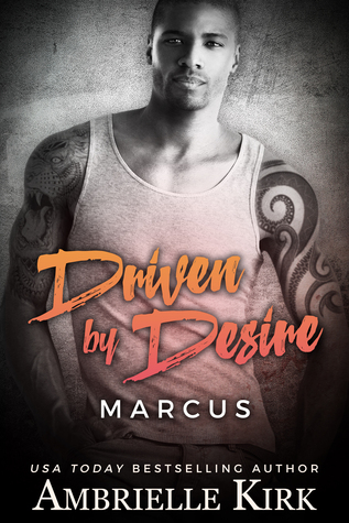 Driven by Desire (Rugged Riders) by Ambrielle Kirk