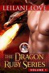 The Dragon Ruby Series Volume 1 (The Dragon Ruby #1-2)