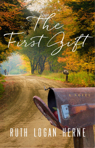 The First Gift by Ruth Logan Herne