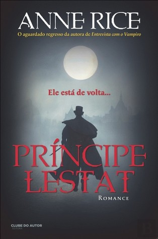 Príncipe Lestat  (The Vampire Chronicles, #11)