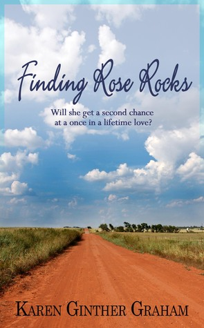 Finding Rose Rocks by Karen Ginther Graham