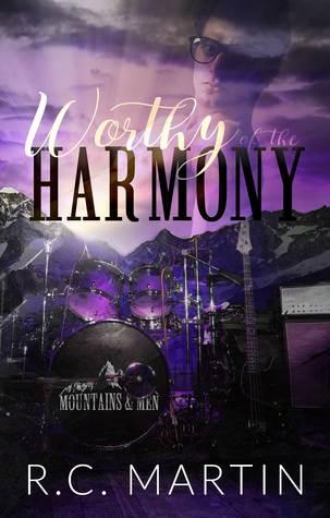 Worthy of the Harmony (Mountains & Men, #1)