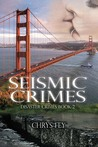 Seismic Crimes (Disaster Crimes #2)
