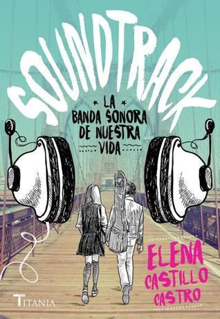 Soundtrack: La banda sonora de nuestra vida
