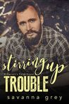 Stirring Up Trouble (Garrett's Point, #3)