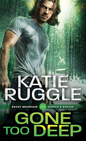 Gone Too Deep (Search and Rescue #3)