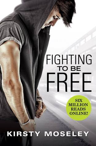 {Review} Fighting to Be Free by Kirsty Moseley