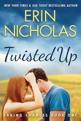 #Review: Twisted Up (Taking Chances #1) by @ErinNicholas #Montlake #ContemporaryRomance