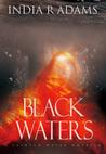 Black Waters (Tainted Water, #2)