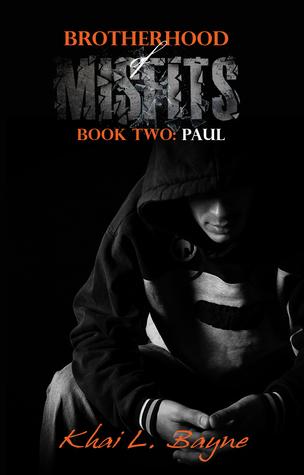 Brotherhood of Misfits: Paul (BoM, #2)