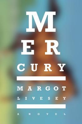 https://www.goodreads.com/book/show/28446368-mercury?ac=1&from_search=true