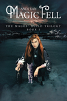"Magic Fell (The Mages"" Guild Trilogy, #1)"
