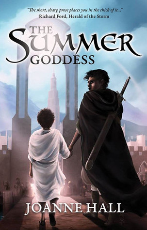 The Summer Goddess by Joanne Hall