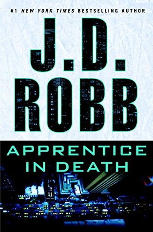 https://www.goodreads.com/book/show/28186363-apprentice-in-death?ac=1&from_search=true