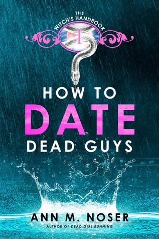 How To Date Dead Guys (Under the Blood Moon, #1)