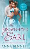 My Brown-Eyed Earl (The Wayward Wallflowers, #1)