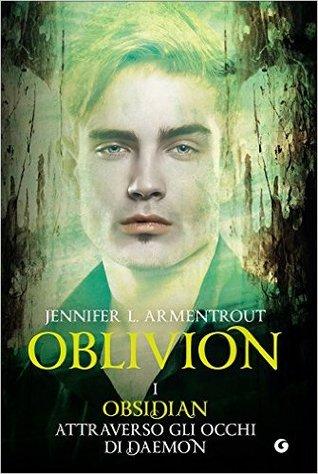 Oblivion I. Obsidian attraverso gli Occhi di Daemon (Lux, #1.5)