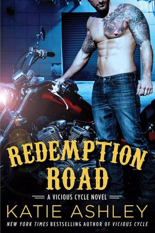 Redemption Road (Vicious Cycle #2) - Katie Ashley