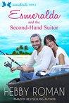 Esmeralda and the Second-Hand Suitor (Snowbirds Book 2)