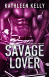 Savage Lover (Savage Angels MC, #4)