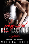 Physical Distraction (Physical Series, #3)