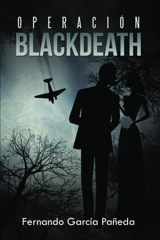Operacion Black Death by Fernando García Pañeda