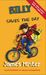 Billy Saves The Day (The Billy Books #6) by James Minter