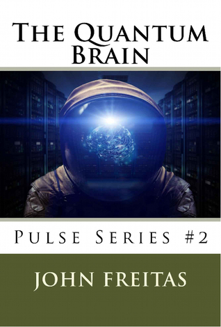 The Quantum Brain by John Freitas