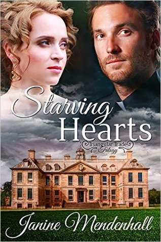 Starving Hearts (Triangular Trade Trilogy, #1)