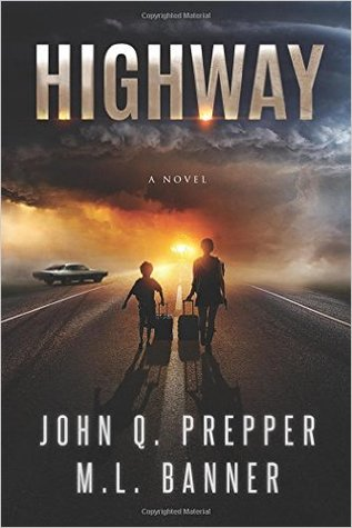 Highway by John Q. Prepper
