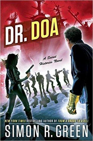 Secret Histories 10 Dr. DOA - Simon Green