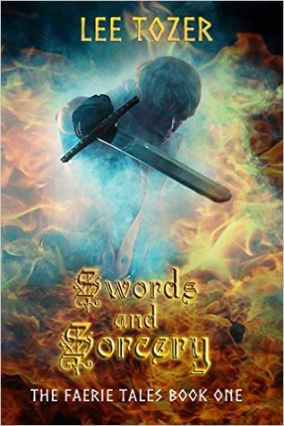 Swords and Sorcery (The Faerie Tales #1)