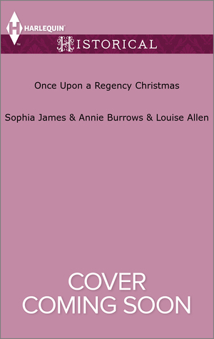 Once Upon a Regency Christmas by Sophia James