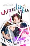 Unraveling You Series Book 1-2 (Unraveling You, #1-2)