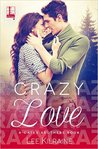 Crazy Love (Cates Brothers #3)