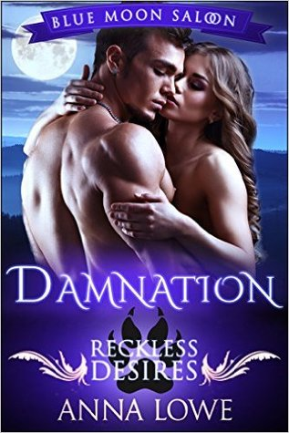 Damnation (Blue Moon Saloon, #1) by Anna Lowe