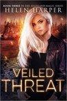 Veiled Threat (Highland Magic, #3)
