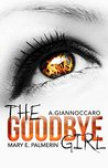 The Goodbye Girl (Red Market #2)