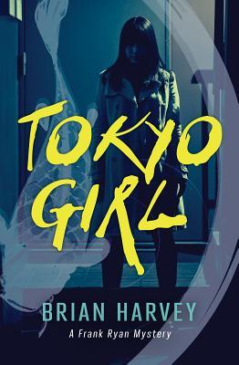 https://www.goodreads.com/book/show/29275023-tokyo-girl?from_search=true