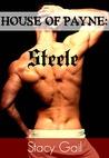 Steele (House Of Payne, #5)